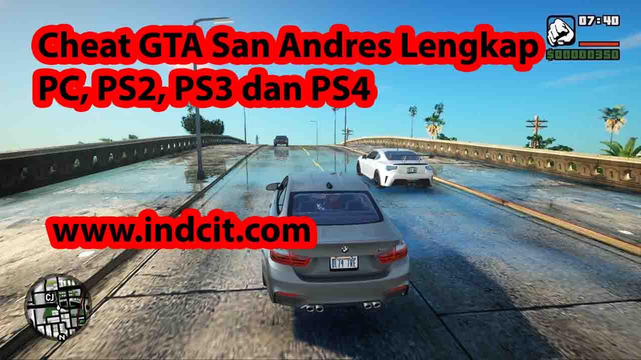 Cheat GTA San Andres Lengkap PC, PS2, PS3 dan PS4